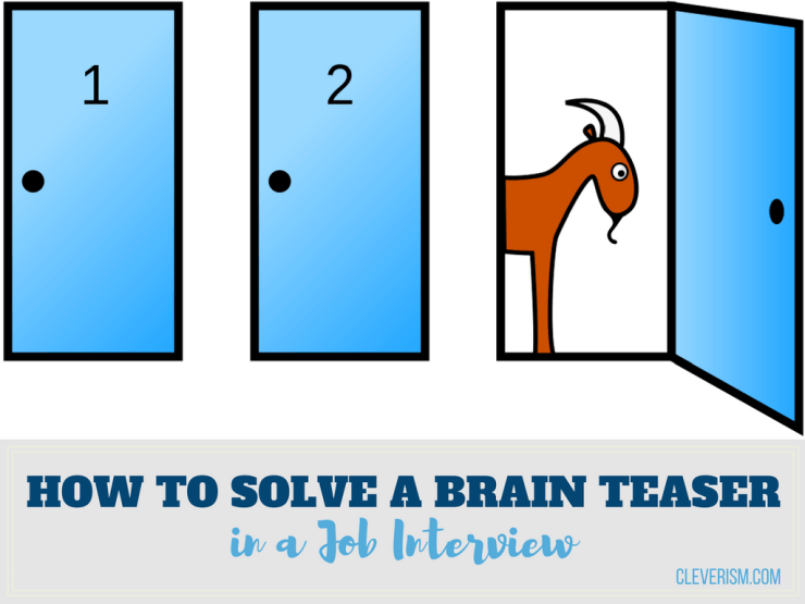 How to Solve a Brain Teaser in a Job Interview