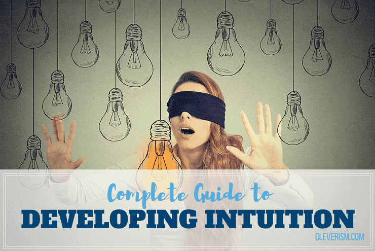 Complete Guide to Developing Intuition