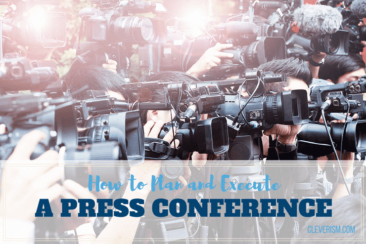 How to Plan and Execute a Press Conference