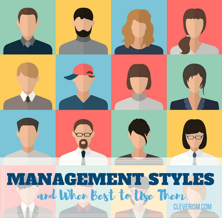 Management Styles and When Best to Use Them