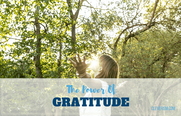 The Power Of Gratitude