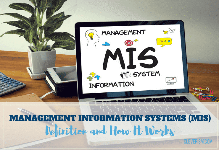Management Information Systems (MIS): Definition and How It Works