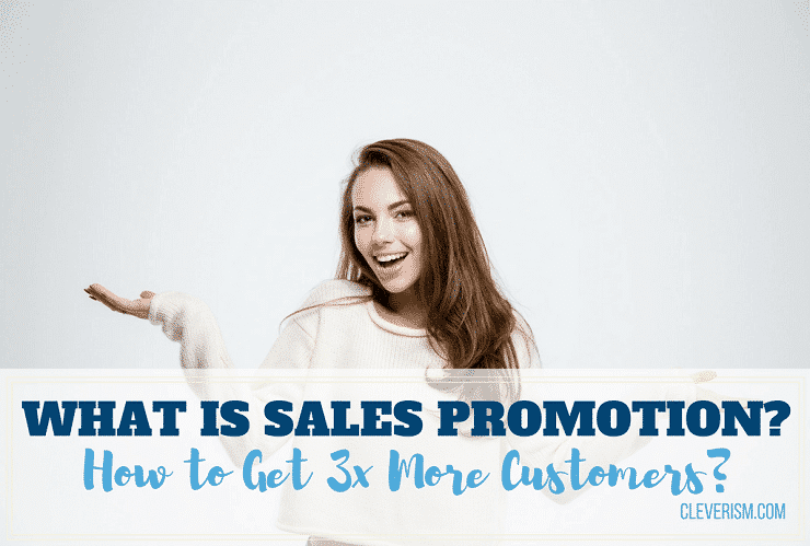 What is Sales Promotion? How to Get 3x More Customers?