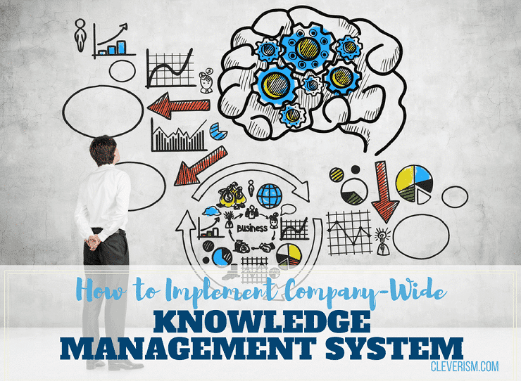 How to Implement Company-Wide Knowledge Management System
