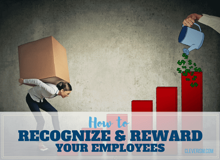 How to Recognize & Reward Your Employees
