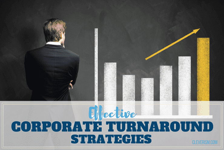 Effective Corporate Turnaround Strategies
