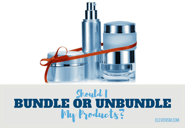 Should I Bundle or Unbundle my Products?