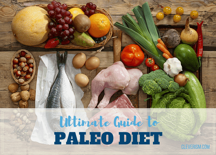 Ultimate Guide to Paleo Diet