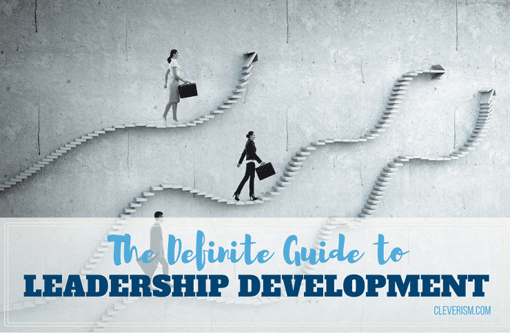 The Definite Guide to Leadership Development