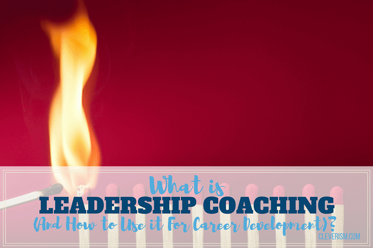 What is Leadership Coaching (And How to Use it For Career Development)?