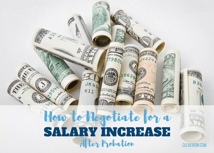 How to Negotiate for a Salary Increase After Probation