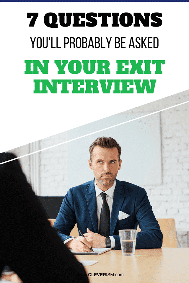 7 Questions You'll Probably Be Asked in Your Exit Interview - #Cleverism #ExitInterview #QuestionsInJobInterview #JobInterview