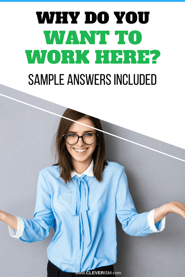 Why Do You Want to Work Here (Sample Answers Included) – #WhyDoYouWantToWorkHere #Cleverism #JobMotivation