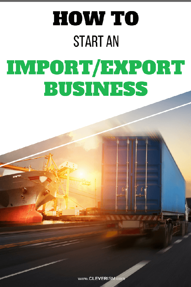 How to Start an Import/Export Business