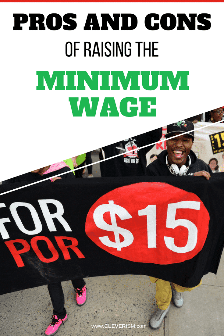 Pros and Cons of Raising the Minimum Wage - #MinimumWage #RaisingMinimumWage #Cleverism