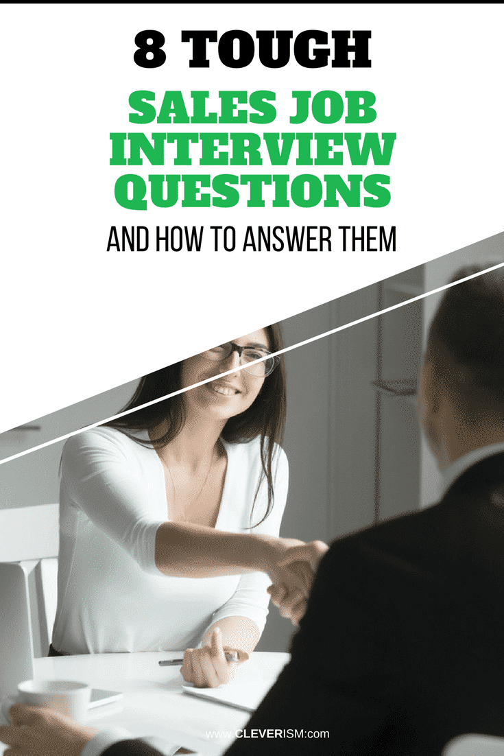 8 Tough Sales Job Interview Questions and How to Answer Them - #InterviewQuestions #JobInterview #SalesJob #SalesJobInterview #Cleverism