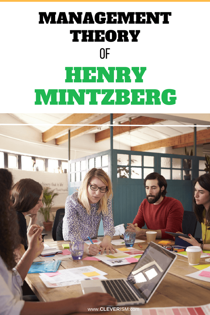 Management Theory of Henry Mintzberg - #Management #ManagementTheory #HenryMintzberg #Cleverism