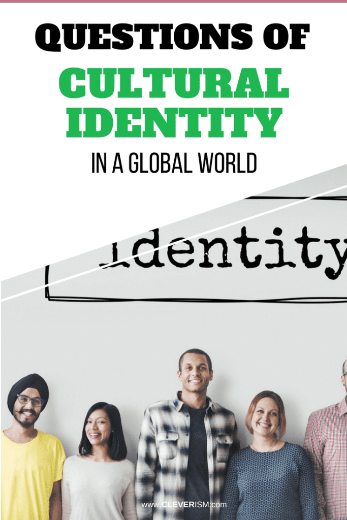 Questions of Cultural Identity in a Global World