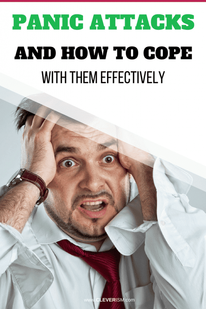 Panic Attacks and How To Cope With Them Effectively