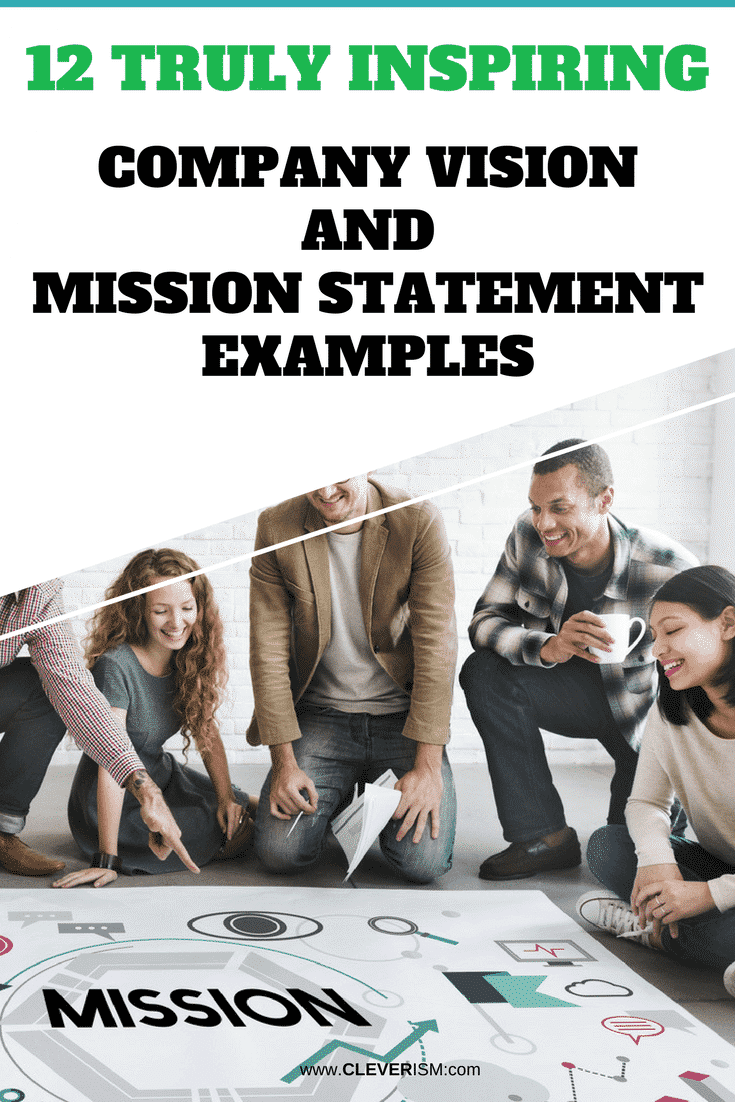 12 Truly Inspiring Company Vision and Mission Statement Examples - #CompanyVision #CompanyMissionStatement #MissionStatement #InspiringVision #InspiringMission #Cleverism