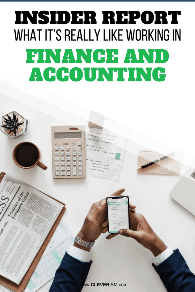 What It's Really Like Working in Finance and Accounting