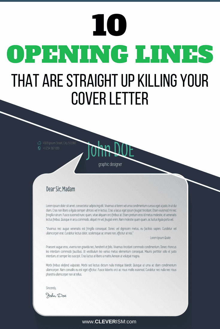 10 Opening Lines That Are Straight Up Killing Your Cover Letter - #CoverLetter #OpeningLines #CoverLettersMistakes #JobApplication #Cleverism