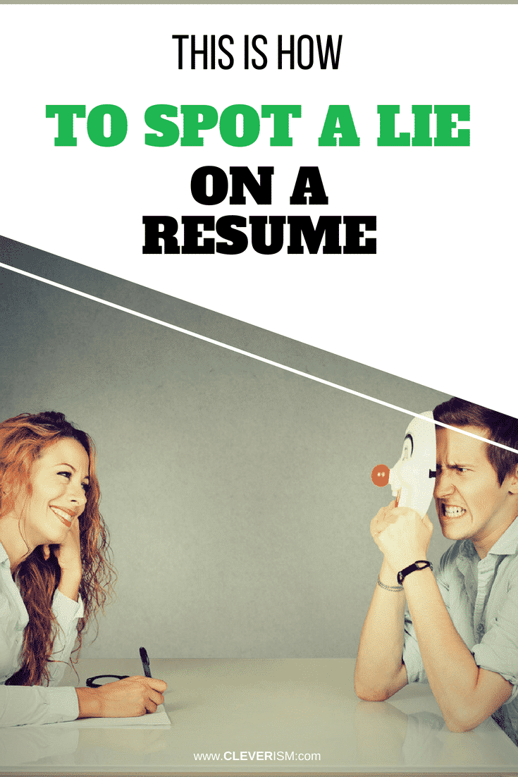 This is How to Spot a Lie on a Resume - #LieOnResume #SpottingLieOnResume #JobCandidate #CandidateSelection #SpottingLie #Resume