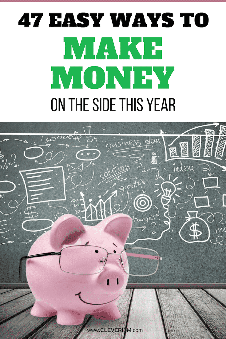 47 Easy Ways to Make Money on the Side This Year - #WaysToMakeMoney #MakingMoneyOnSide