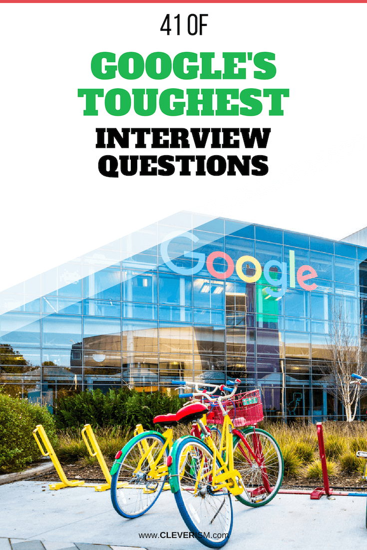 41 of Google's Toughest Interview Questions - #GoogleToughestInterviewQuestions #Interview #InterviewQuestions #Google #GoogleJobInterview