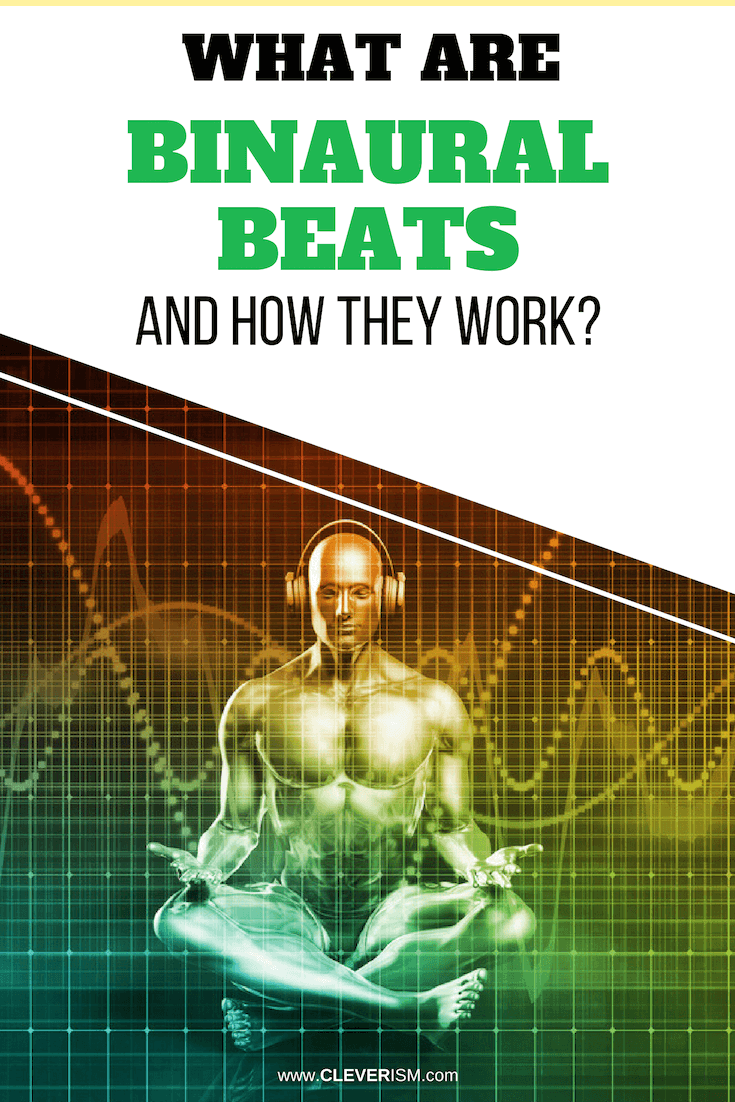 What are Binaural Beats and How They Work