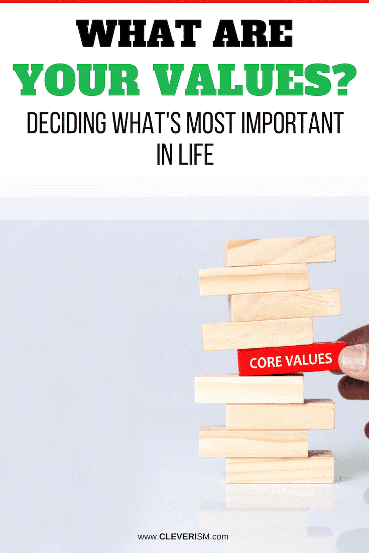 What Are Your Values? Deciding What's Most Important in Life - #CoreValues #MostImportantInLife #LifeValues #Cleverism
