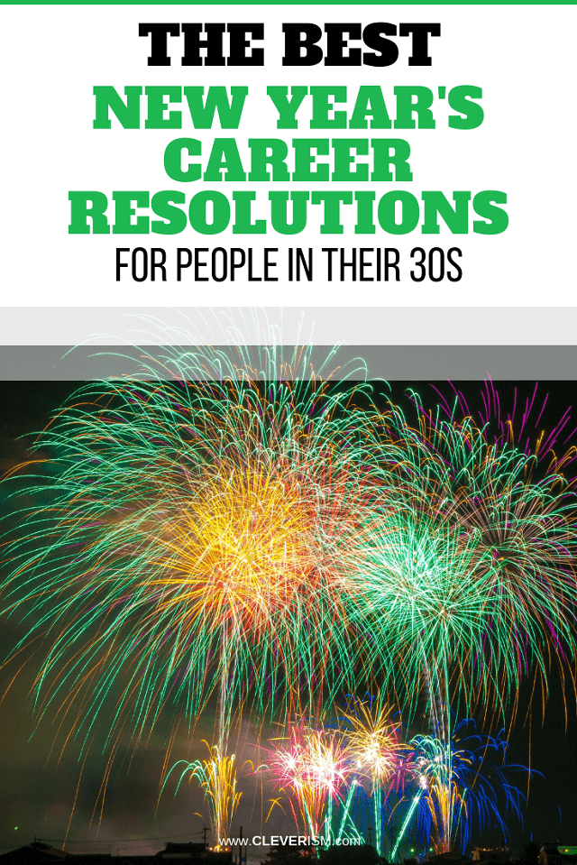The Best New Year's Career Resolutions for People in Their 30s - #NewYear #NeaYearResolutions #NewYearGoals #Resolutions