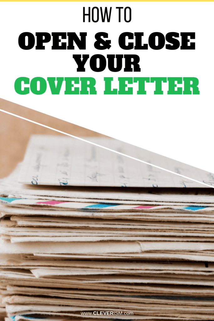 How to Open and Close Your Cover Letter