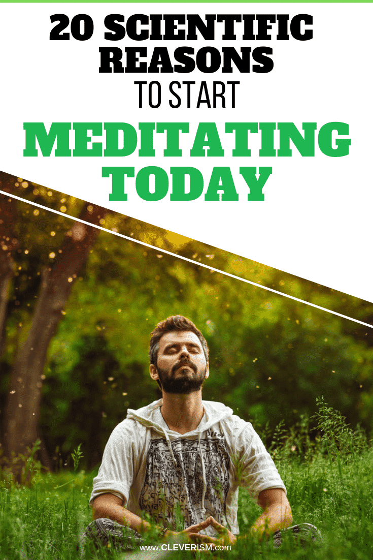 20 Scientific Reasons to Start Meditating Today: New Research Shows Meditation Boosts Your Health, Happiness, and Success! - #Meditation #ReasonsForMeditation #Cleverism