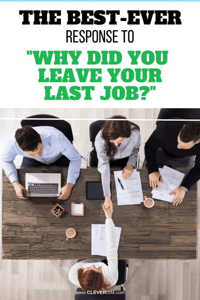 """The Best-Ever Response to """"Why Did You Leave Your Last Job?"""""""