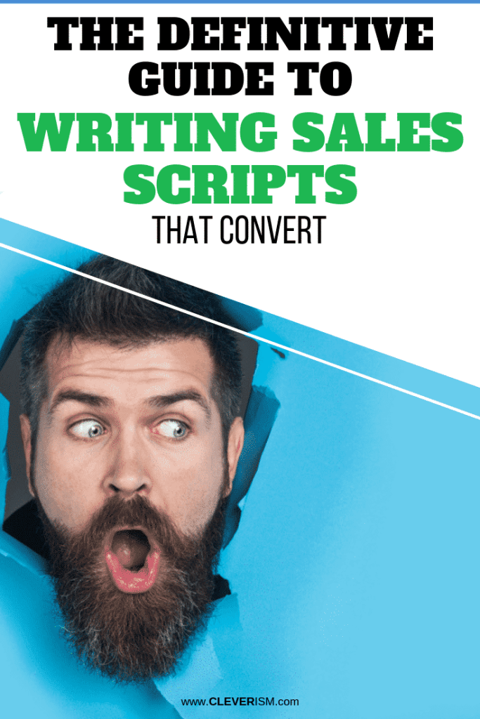 The Definitive GuidetoWriting Sales Scripts That Convert