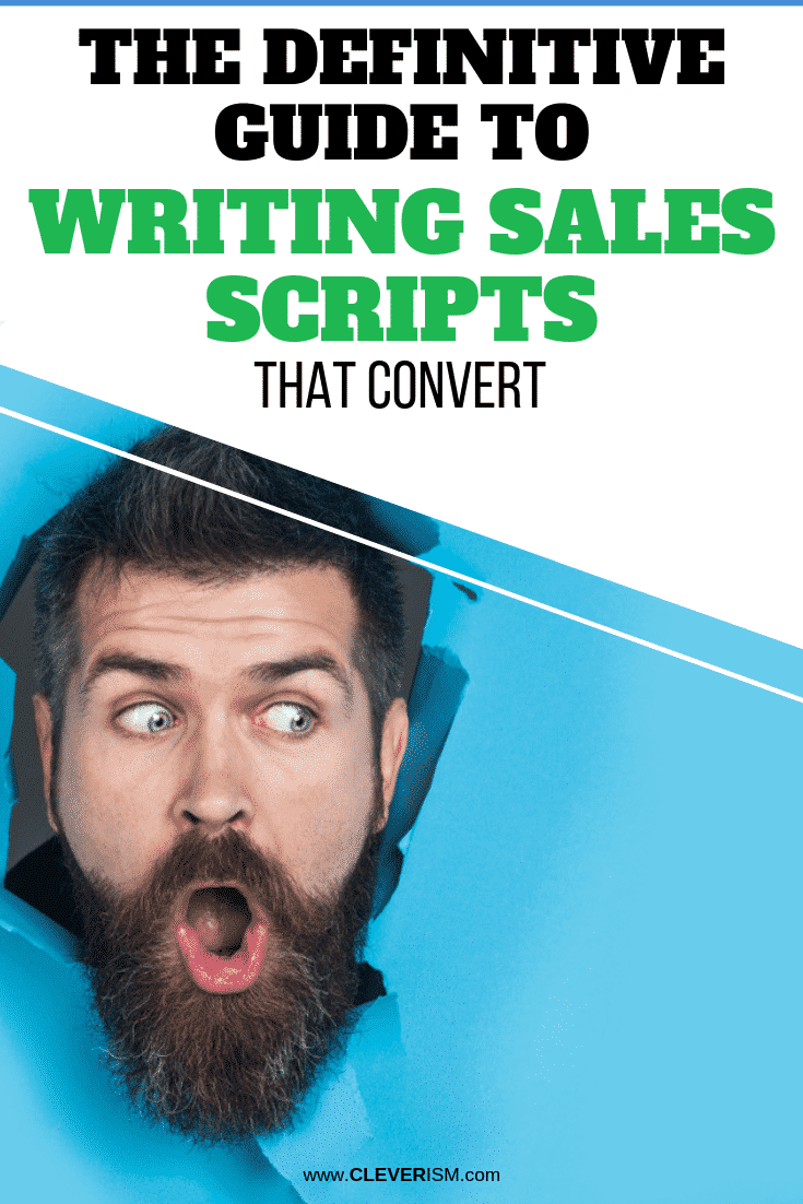 The Definitive GuidetoWriting Sales Scripts That Convert - #WritingSalesScripts #SalesScript #Cleverism