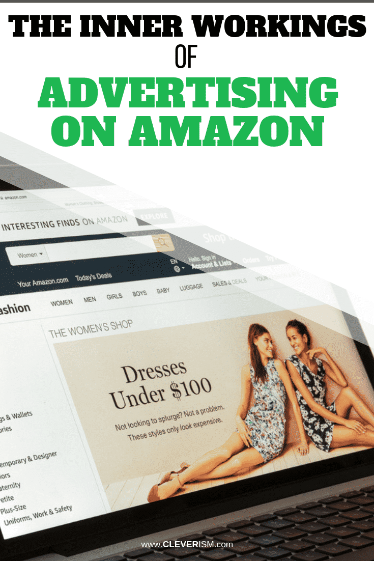 The Inner Workings of Advertising on Amazon - #Amazon #AdvertisingOnAmazon #Cleverism
