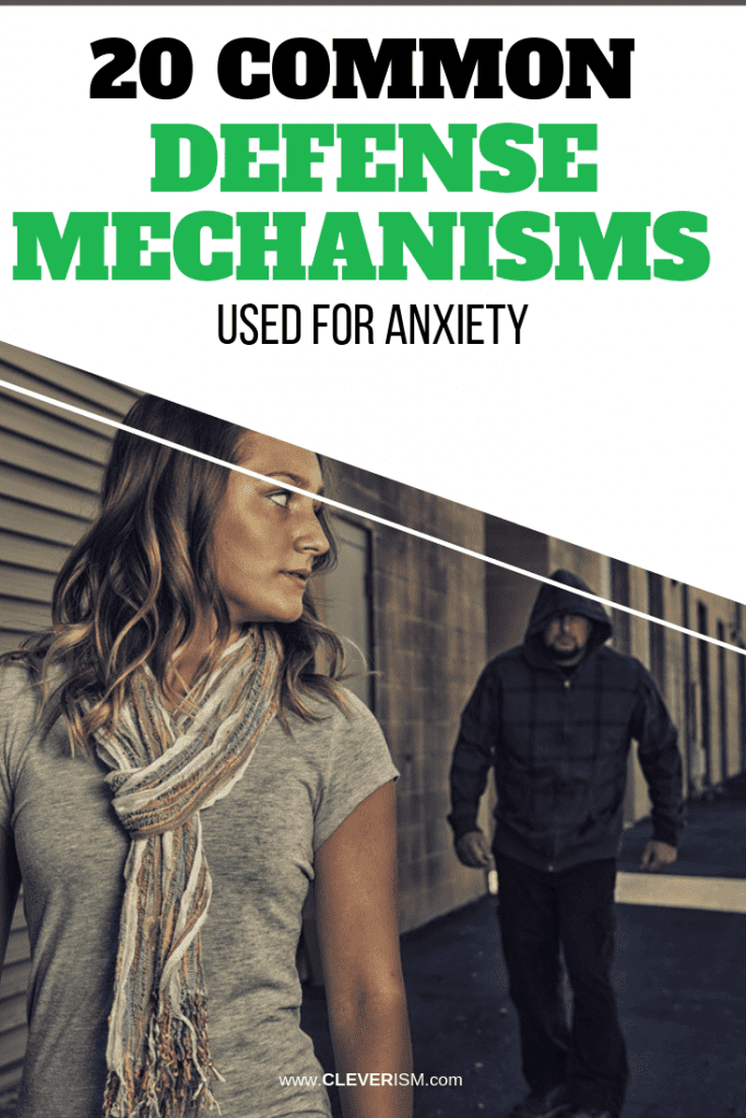 20 Common Defense Mechanisms Used for Anxiety