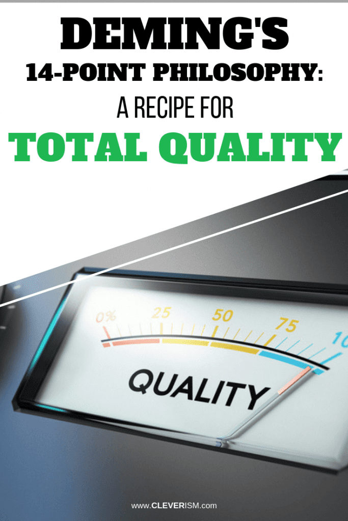 Deming's 14-Point Philosophy: A Recipe for Total Quality