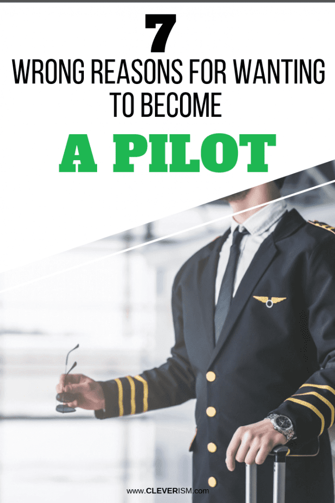 7 Wrong Reasons for Wanting to Become a Pilot | Cleverism