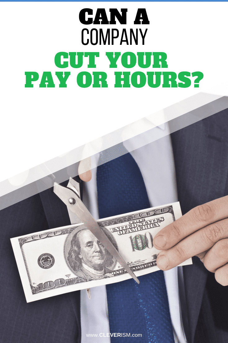 Can a Company Cut Your Pay or Hours? - #CompanyCutsYourPay #PayCut #HoursCut #Cleverism