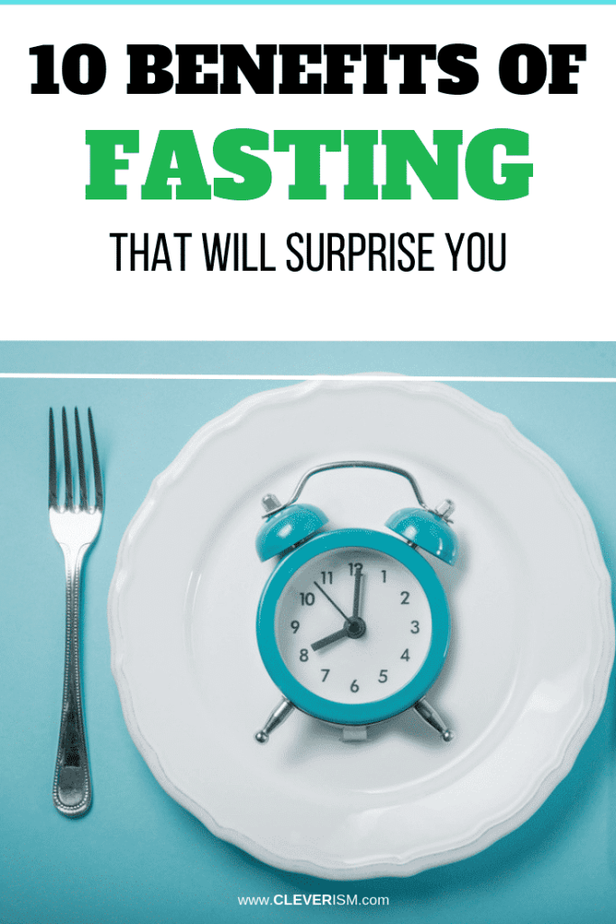10 Benefits of Fasting That Will Surprise You