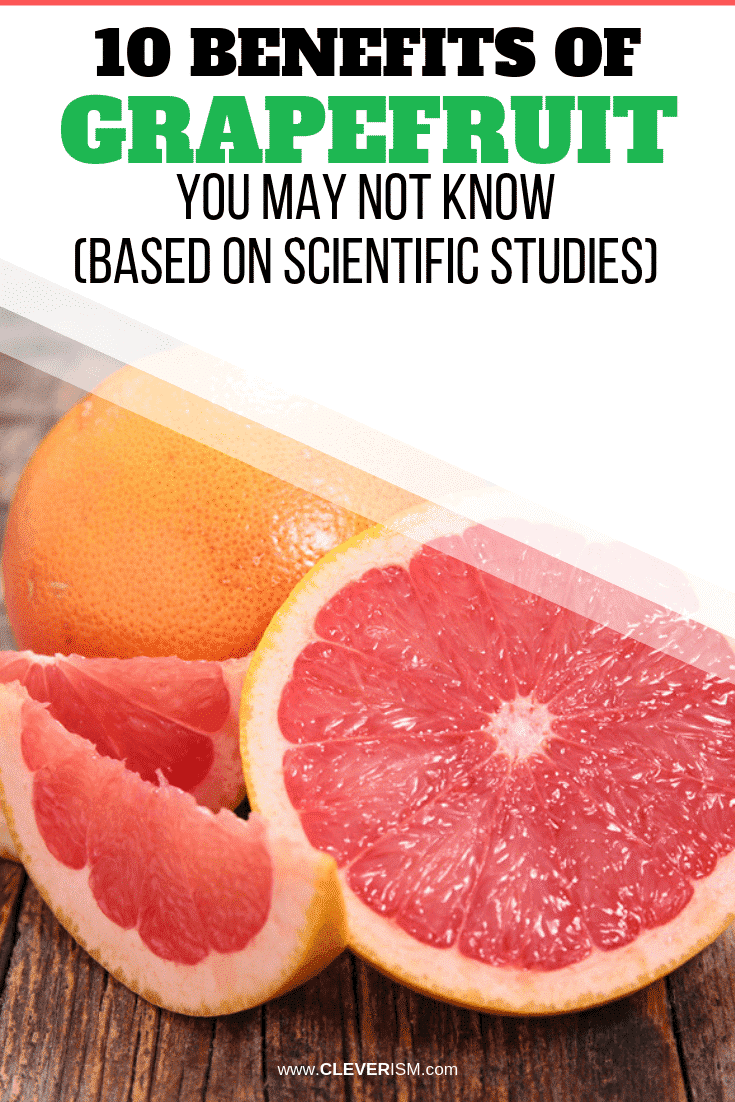 10 Benefits of Grapefruit (Based on Scientific Studies) - #BenefitsOfGrapefruit #Grapefruit #Cleverism