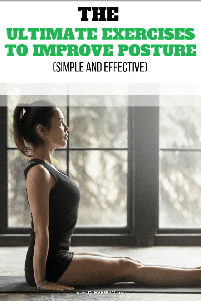 The Ultimate Exercises to Improve Posture (Simple and Effective)