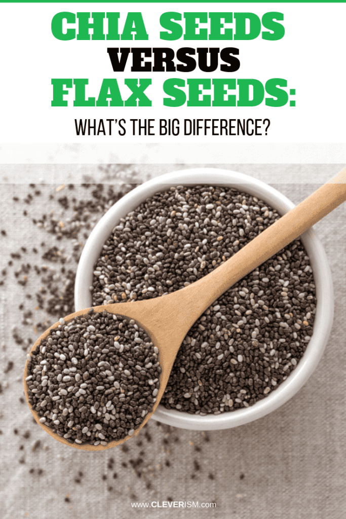 Chia Seeds Versus Flax Seeds: What's The Big Difference?