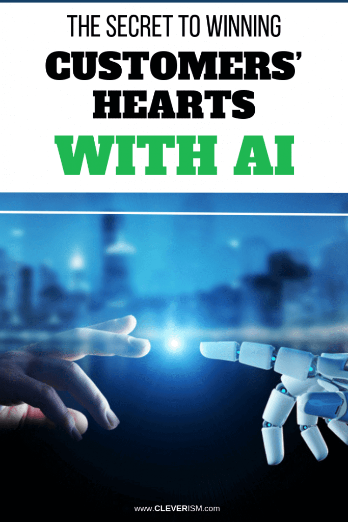 The Secret to Winning Customers' Hearts with AI
