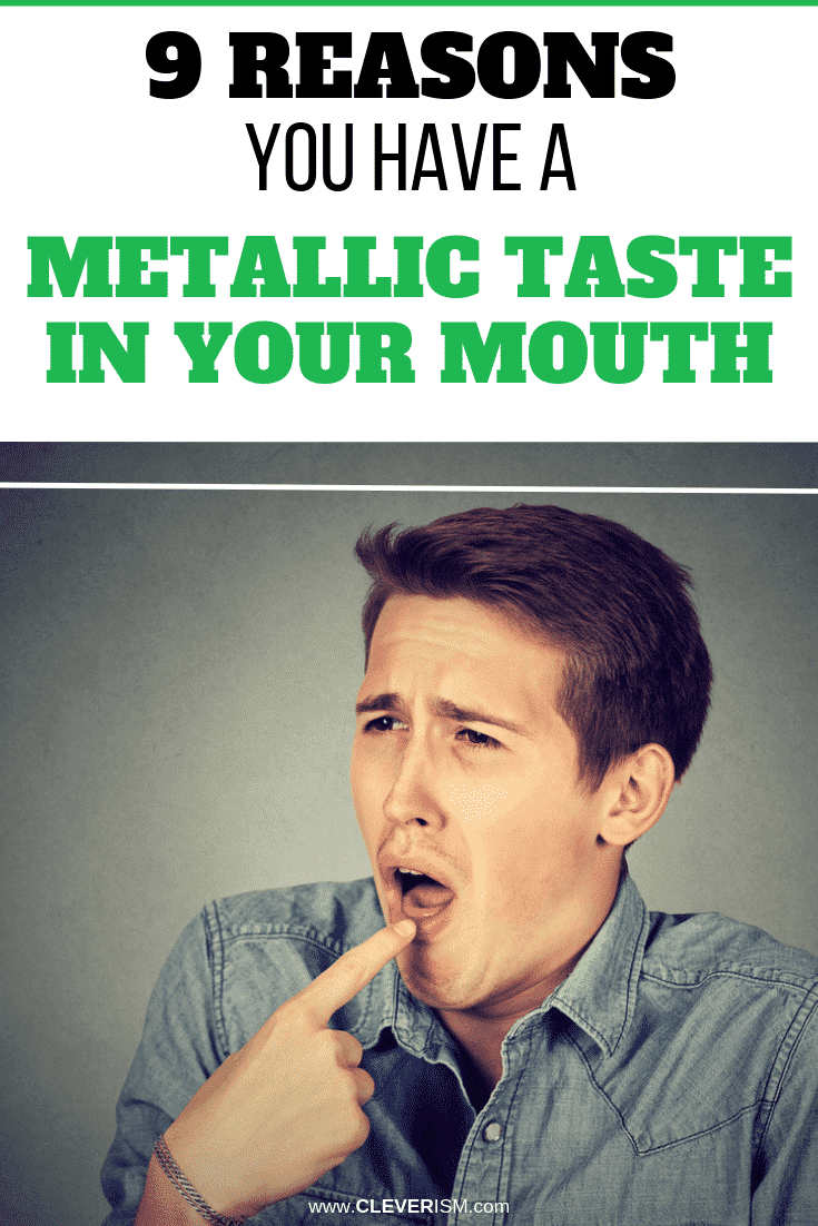9 Reasons You Have a Metallic Taste in Your Mouth - #MetallicTasteInMouth #Cleverism