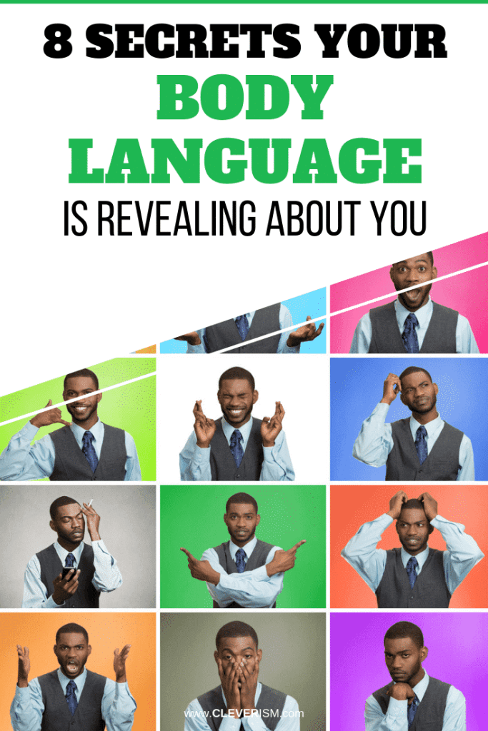 8 Secrets Your Body Language is Revealing About You