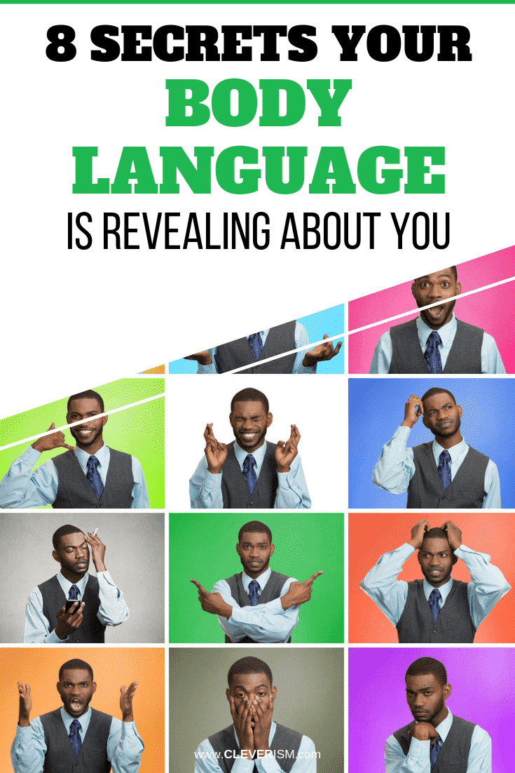 8 Secrets Your Body Language is Revealing About You - #BodyLanguage #SecretsYourBodyLanguageReveals #Cleverism